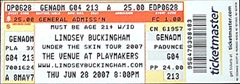 "Lindsey Buckingham ticket for ""The Venue"" at Playmakers on June 28, 2007. General Admission (Horray, that means front row center for me.)"